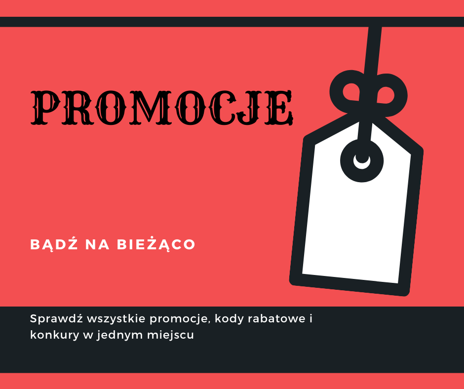 You are currently viewing PROMOCJE